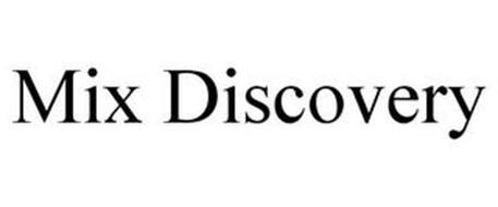 MIX DISCOVERY