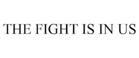 THE FIGHT IS IN US