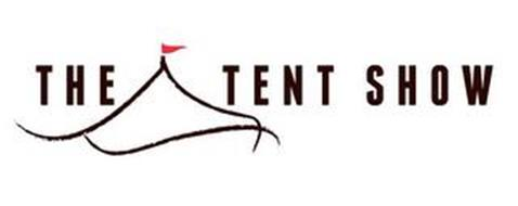 THE TENT SHOW