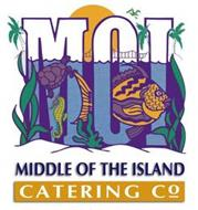 MOI AND MIDDLE OF THE ISLAND CATERING CO