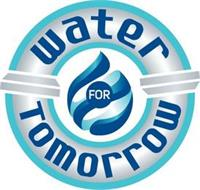 WATER FOR TOMORROW