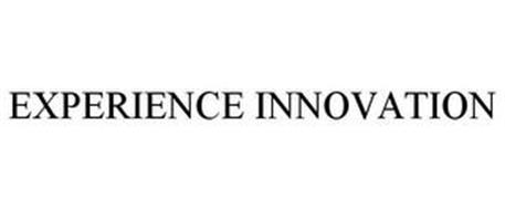 EXPERIENCE INNOVATION