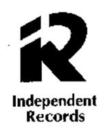 R INDEPENDENT RECORDS
