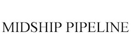 MIDSHIP PIPELINE