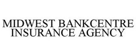 MIDWEST BANKCENTRE INSURANCE AGENCY