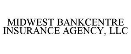 MIDWEST BANKCENTRE INSURANCE AGENCY, LLC