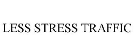 LESS STRESS TRAFFIC
