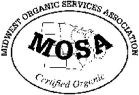MIDWEST ORGANIC SERVICES ASSOCIATION MOSA CERTIFIED ORGANIC