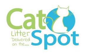CAT SPOT LITTER DELIVERED  ON THE . . .