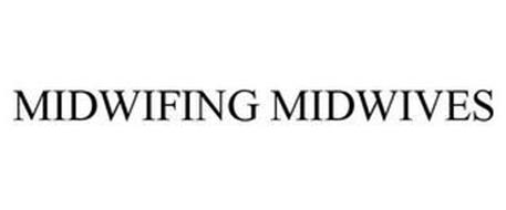 MIDWIFING MIDWIVES