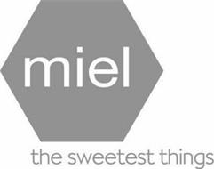 MIEL THE SWEETEST THINGS