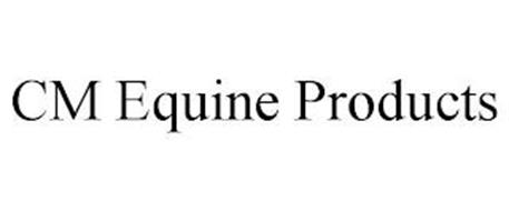 CM EQUINE PRODUCTS