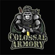 COLOSSAL ARMORY