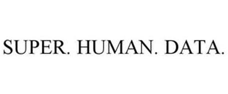 SUPER. HUMAN. DATA.
