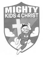 MIGHTY KIDS 4 CHRIST