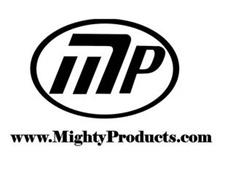 MP  WWW.MIGHTY PRODUCTS.COM