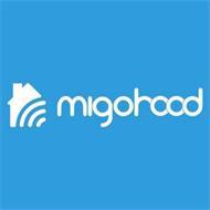 MIGOHOOD