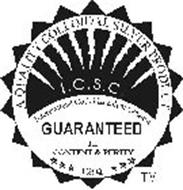 INTERNATION COLLOIDAL SILVER COUNCIL, I.C.S.C., A QUALITY COLLOIDAL SILVER PRODUCT, GUARANTEED FOR CONTENT & PURITY, 1994