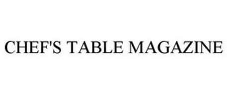 CHEF'S TABLE MAGAZINE