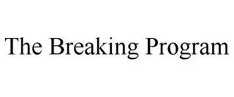 THE BREAKING PROGRAM