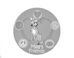MEG'S FRIENDS