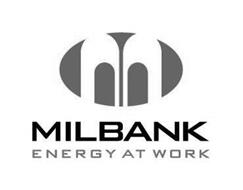 M MILBANK ENERGY AT WORK