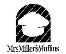 MRS MILLER'S MUFFINS