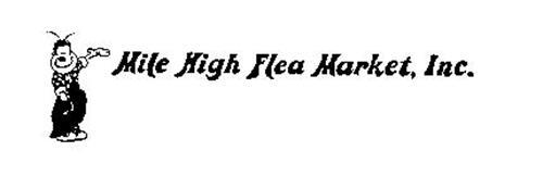 MILE HIGH FLEA MARKET, INC.