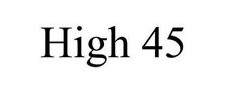 HIGH 45