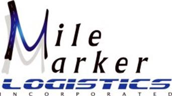 MILE MARKER LOGISTICS INCORPORATED