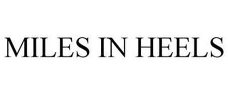 MILES IN HEELS