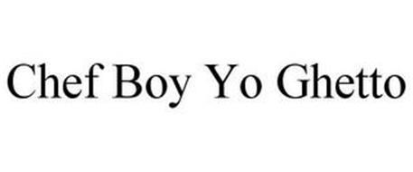CHEF BOY YO GHETTO