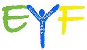 EYF EXERCISE YOUR FAITH