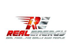 RE REAL ENERGY REAL FOOD . . .FOR REALLY BUSY PEOPLE