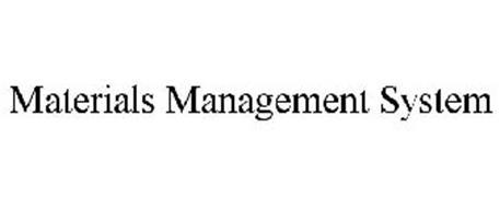 MATERIALS MANAGEMENT SYSTEM