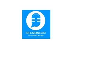INFUSIONCAST WITH JOSHUA MILLAGE