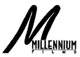 M MILLENNIUM FILMS