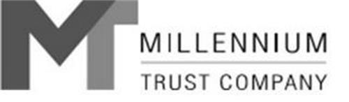 MT MILLENNIUM TRUST COMPANY