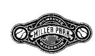 MILLER PARK MILWAUKEE WISCONSIN