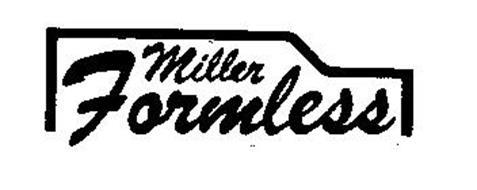 MILLER FORMLESS