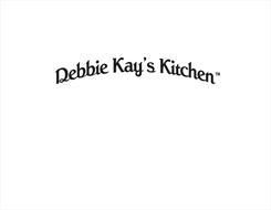 DEBBIE KAY'S KITCHEN