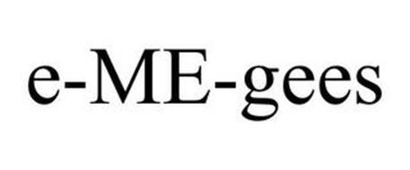 E-ME-GEES