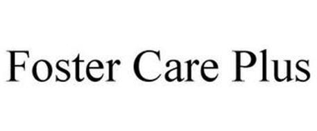 FOSTER CARE PLUS