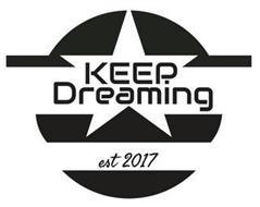 KEEP DREAMING EST 2017