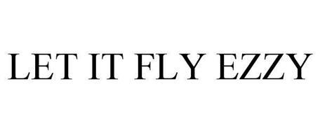 LET IT FLY EZZY