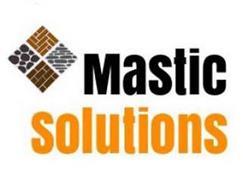 MASTIC SOLUTIONS