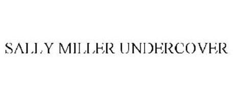 SALLY MILLER UNDER COVER