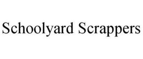 SCHOOLYARD SCRAPPERS