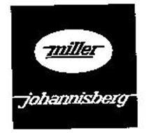 MILLER JOHANNISBERG