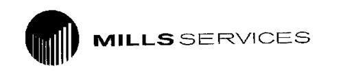 MILLS SERVICES
